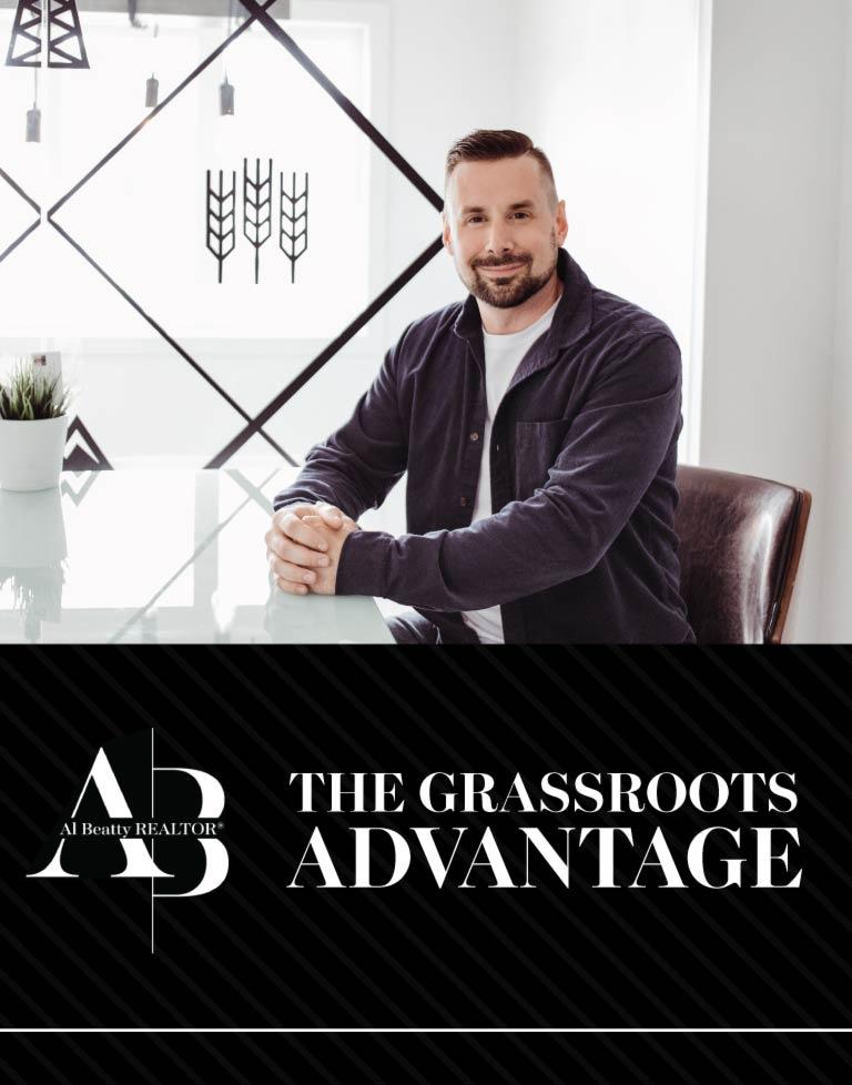 The Grassroots Advantage - Grande Prairie Realtor